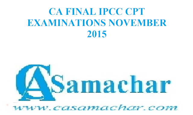 CA Examination November 2015 Dates Announced