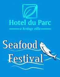 Seafood Festival at Pondicherry Hotel du Parc