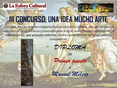 """Primer premio """"Una idea mucho arte"""" y """"La Esfera Cultural"""""""