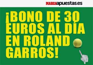 marca apuestas bono 30 euros Roland Garros hasta 7 junio