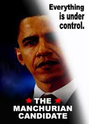 Obama the Manchurian Candidate to Finish Off America