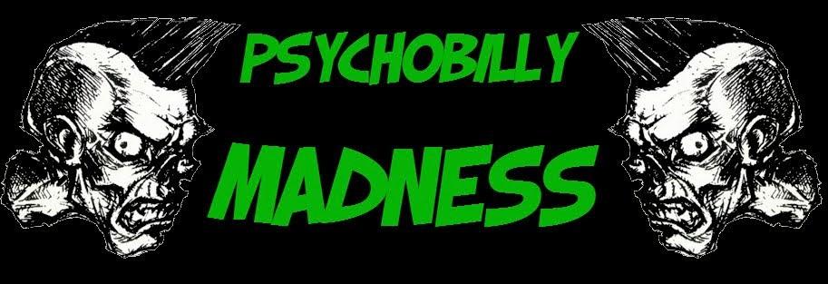 PSYCHOBILLY MADNESS