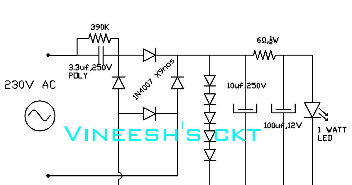 simple circuits vineetron  230v to 1 watt led driver