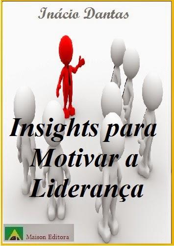 Insights para Motivar a Liderança