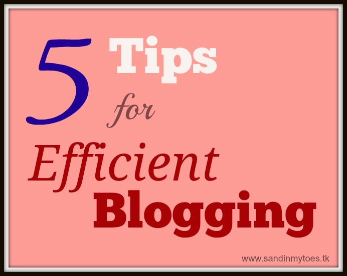 Five Tips for Efficient Blogging