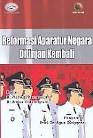 AJIBAYUSTORE Judul Buku : Reformasi Aparatur Negara Ditinjau Kembali Pengarang : Dr. Wahyudi Kumorotomo – Dr. Ambar Widaningrum Penerbit : Gava Media