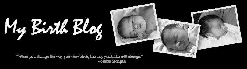My Birth Blog