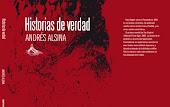 Historias de Verdad De Andrés Alsina - Irrupciones Grupo Editor