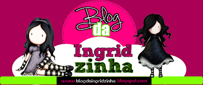 Blog da Ingridzinha