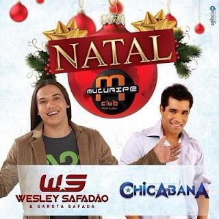 WESLEY SAFADÃO & GAROTA SAFADA NO MUCURIPE CLUB EM FORTALEZA-CE 24-12-13