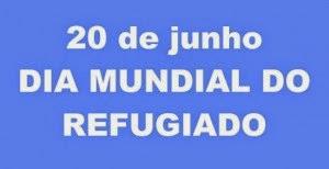 20 JUNHO | Dia Mundial do Refugiado