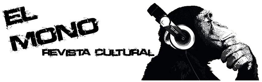 EL MONO revista cultural