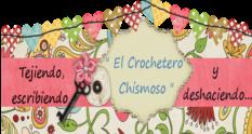 EL CROCHETERO CHISMOSO