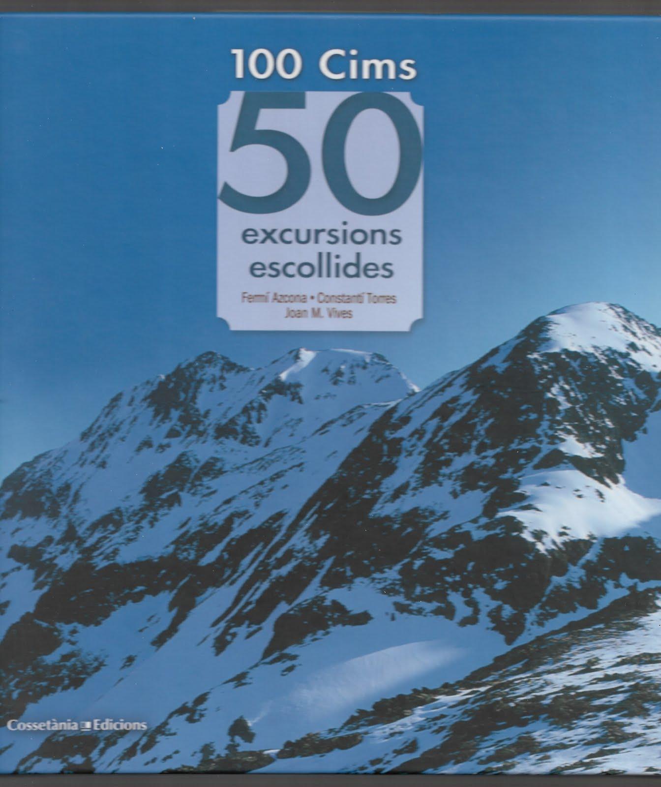 100 CIMS. 50 EXCURSIONS ESCOLLIDES