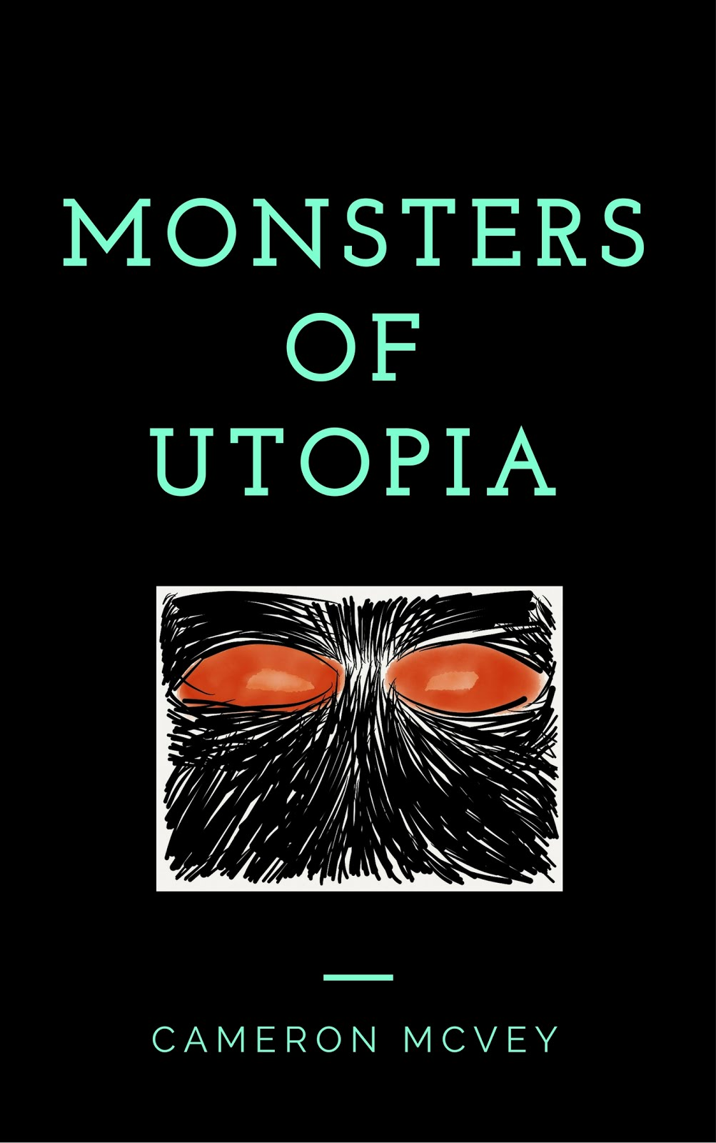 Monsters of Utopia
