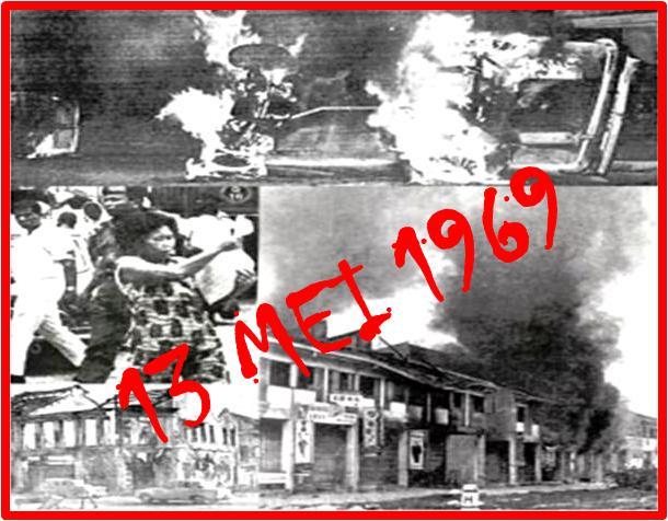 sejarah hitam negara malaysia peristiwa 13 mei 1969
