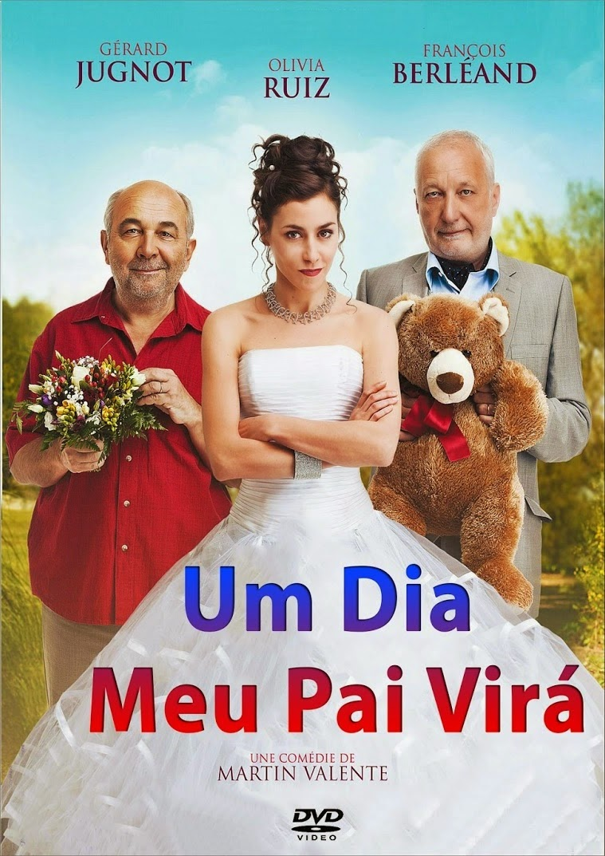 Um Dia Meu Pai Virá – Dublado (2012)
