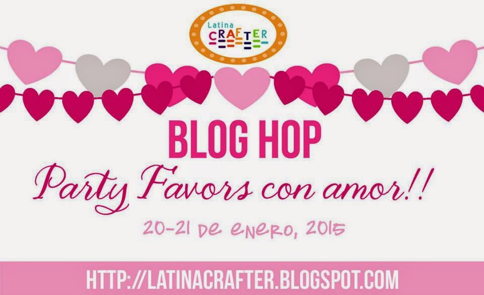 "Blog Hop ""Party favors"" con Amor!! Latina Crafter"