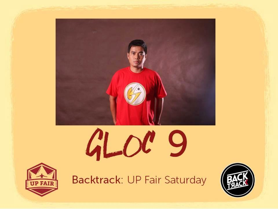 Gloc-9, Backtrack,UP Fair Saturday,UP Fair, February 14 2015, OPM, Latest OPM Songs, Businessman,