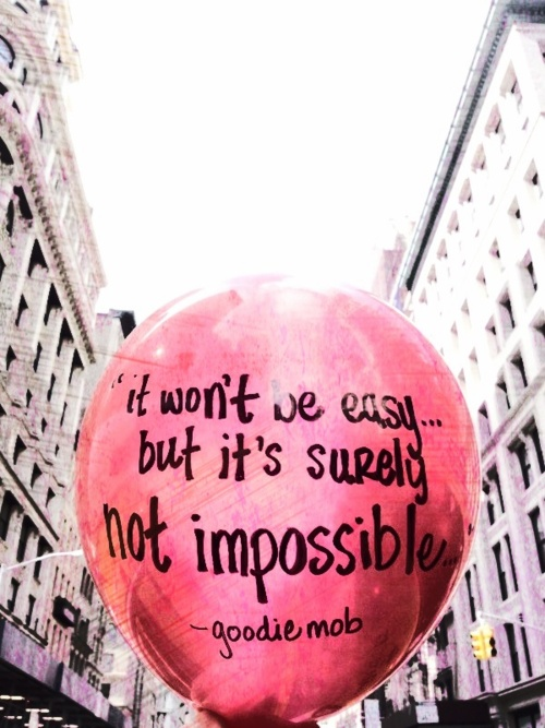 It won't be easy but its not impossible inspirational quote