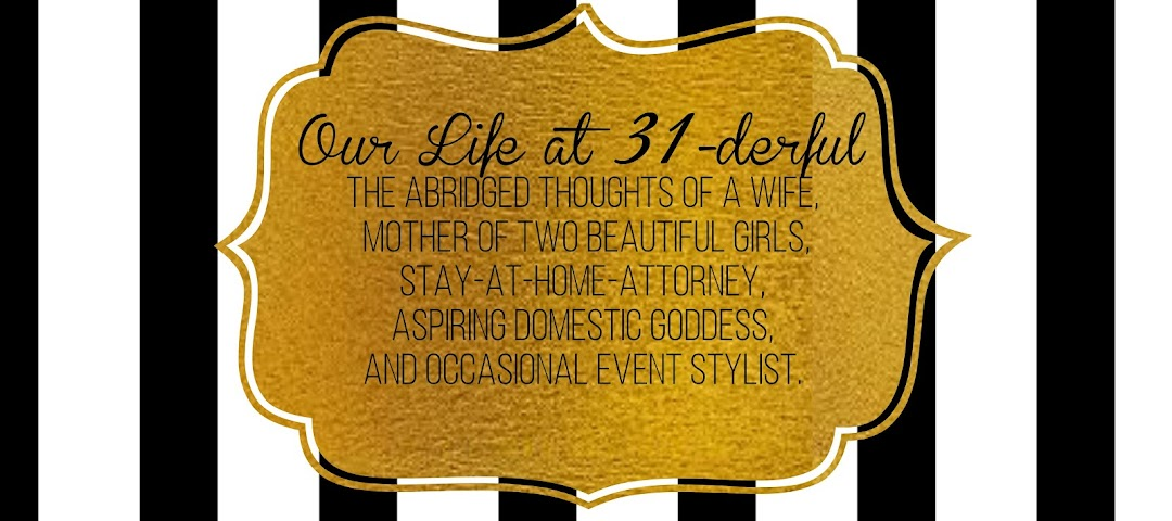Our Life at 31-derful