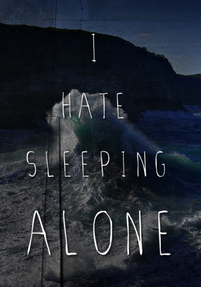 Hate sleeping alone quotes