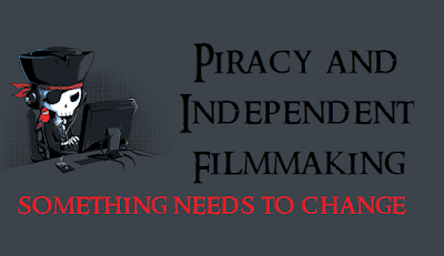 Piracy and Indie Filmmaking