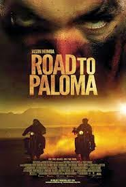 Road To Paloma ...