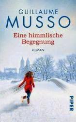http://www.amazon.de/Eine-himmlische-Begegnung-Guillaume-Musso-ebook/dp/B00GZL7BHI/ref=sr_1_1?ie=UTF8&qid=1416899440&sr=8-1&keywords=eine+himmlische+begegnung