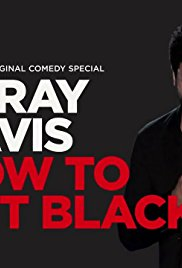 Watch DeRay Davis: How to Act Black Online Free 2017 Putlocker