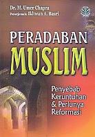 toko buku rahma: buku PERADABAN MUSLIM, pengarang umer chapra, penerbit amzah