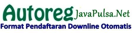 Tips Menggunakan Fitur Autoreg Cara Daftarkan Downline Pulsa Secara Otomatis Java Pulsa Online Termurah Terpercaya 2016