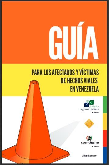 Guía para Afectados y Víctimas de Hechos Viales en Venezuela