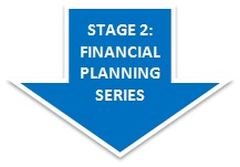 Stage 2: Financial Planning Series