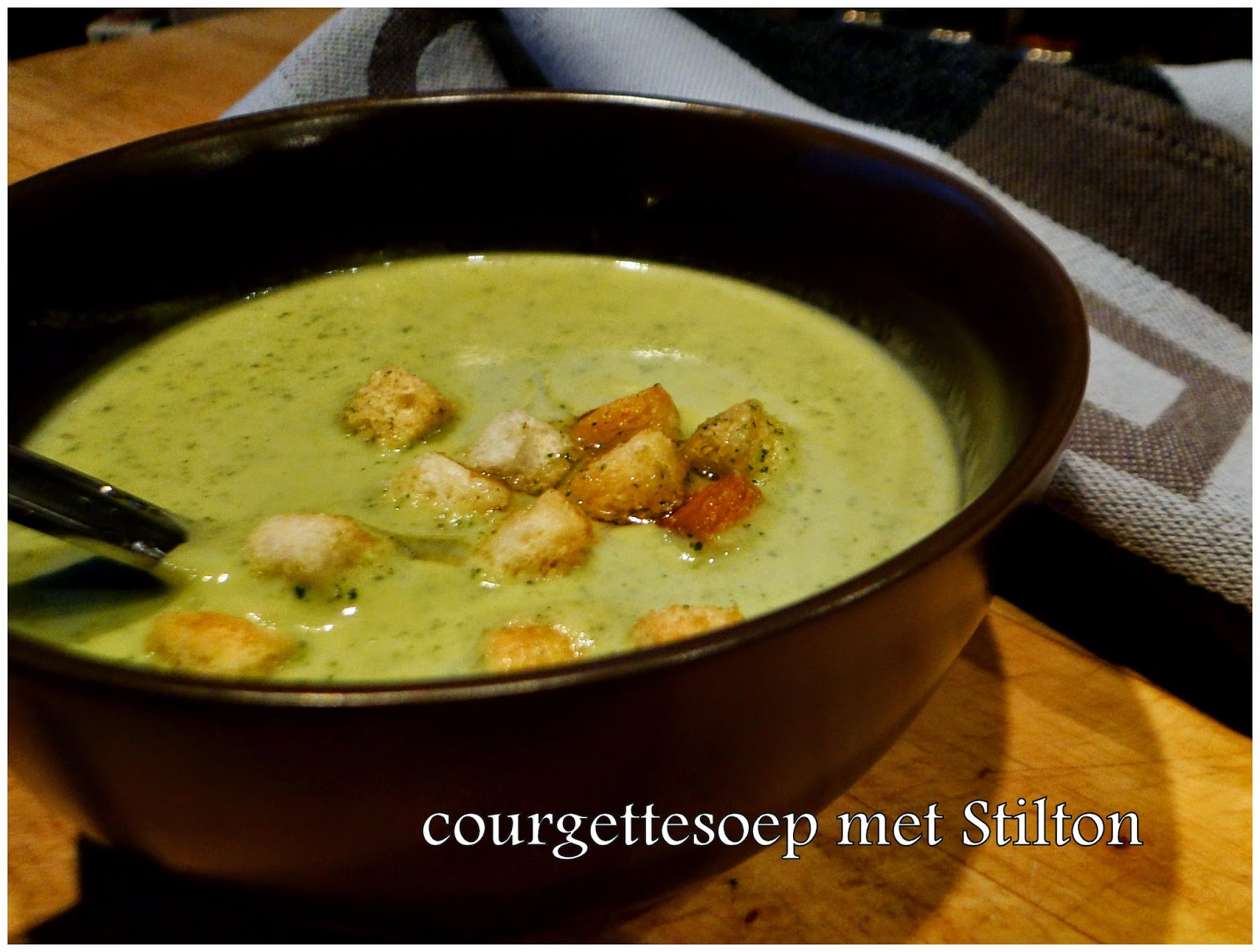 recept courgettesoep met Stilton