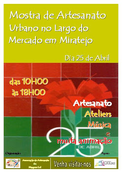 Artesanato no Miratejo - 25 de Abril