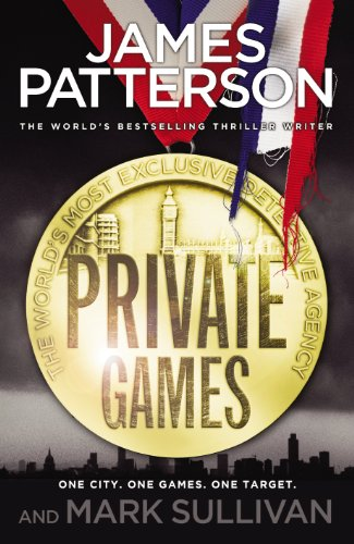 Private: The Games 6 by James Patterson and Mark Sullivan (2017, Paperback)