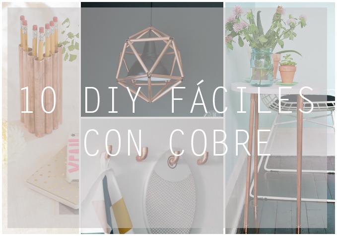 10 DIY FÁCILES CON COBRE
