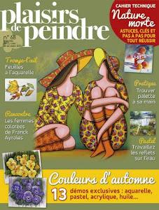 Ma dernière parution : Plaisirs de Peindre n°68 (nov./déc. 2017)