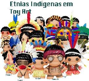 Povos Indígenas em Toy Art