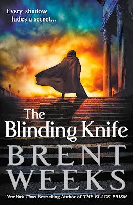 The Blinding Knife (Lightbringer: Book 2) by Brent Weeks