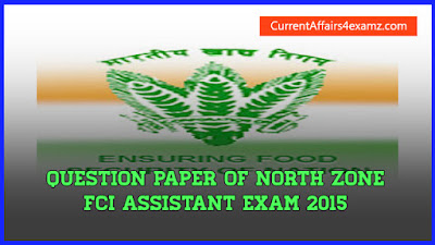 FCI Assistant Exam 2015 Question Paper