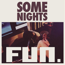 Fun., Some Nights, Fun. Album