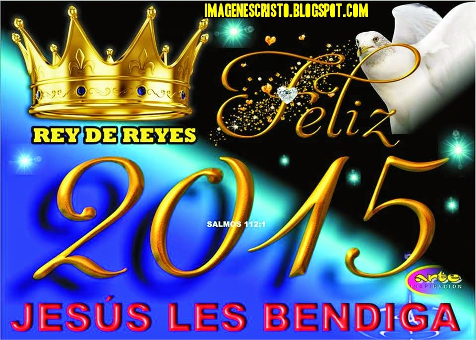 IMÁGENES DE FELIZ AÑO 2015 JESÚS LES BENDIGA