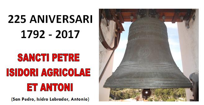 225 anys de la campana Sancti Petre-Isidrore Agricolae-Antoni (1792-2017)