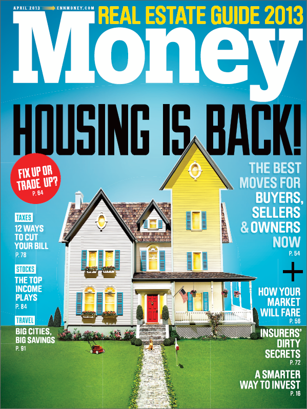 Housing Is Back Money Magazine 2013 Real Estate Guide