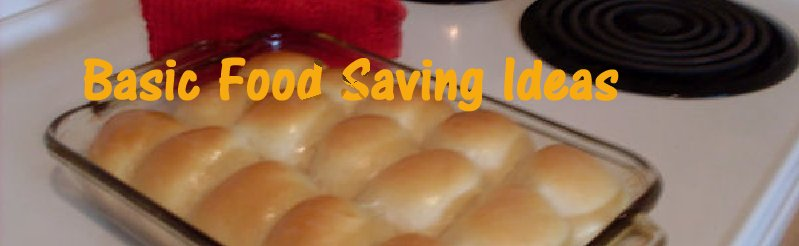 Basic Food Saving Ideas