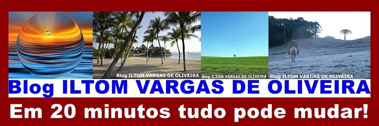 Blog do ILTOM VARGAS DE OLIVEIRA