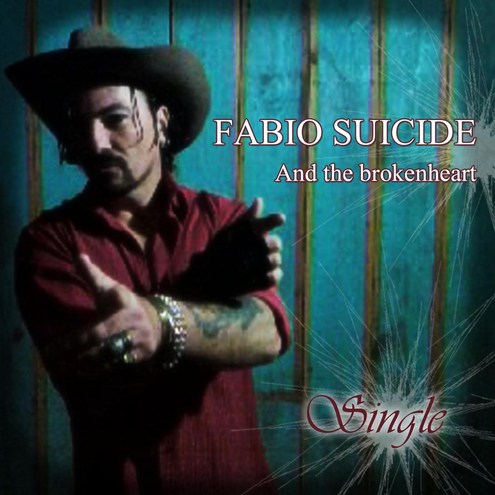 """FABIO SUICIDE """"SINGLE"""""""