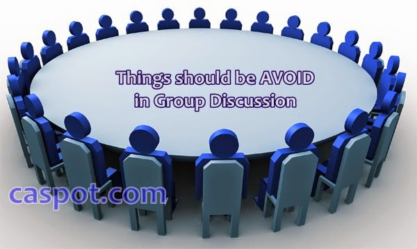 Things-should-be-AVOID-in-Group-Discussion